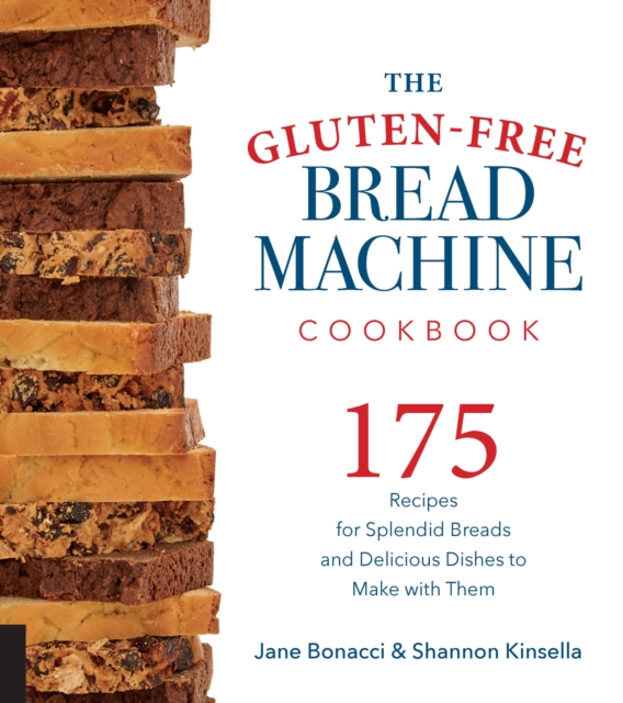 Gluten-Free Bread Machine Cookbook