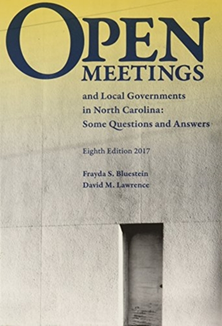 Open Meetings and Local Governments in North Carolina