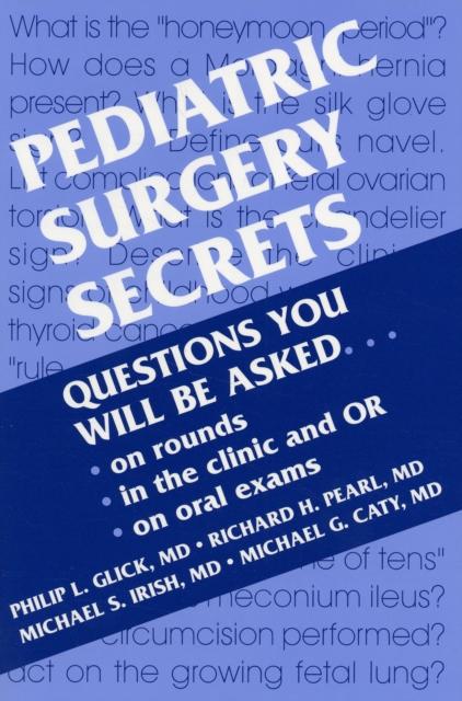 Pediatric Surgery Secrets