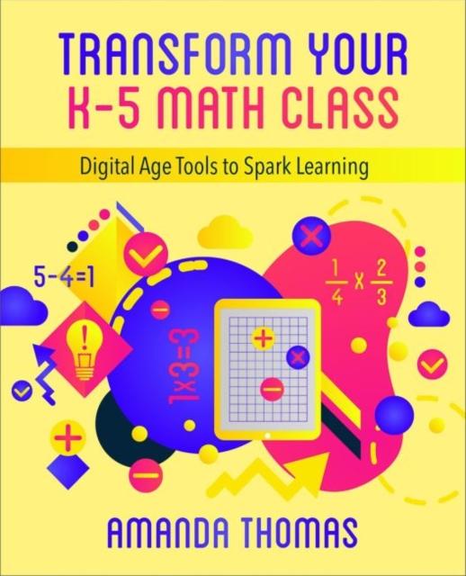 Transform Your K-5 Math Class