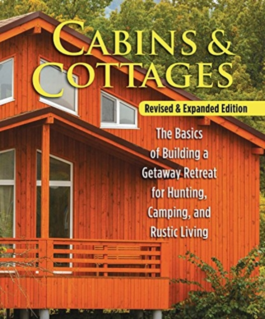 Cabins & Cottages, Revised & Expanded Edition