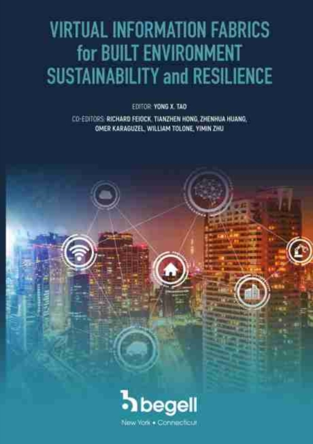 Virtual Information Fabrics for Built Environment Sustainability and Resilience