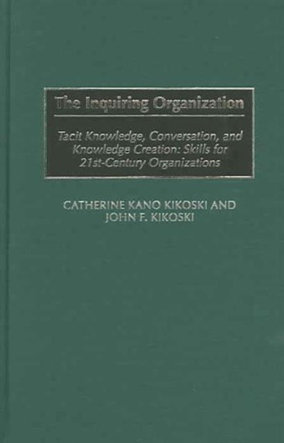 Inquiring Organization
