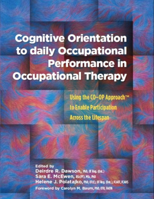 Cognitive Orientation to Daily Occupational Performance in Occupational Therapy