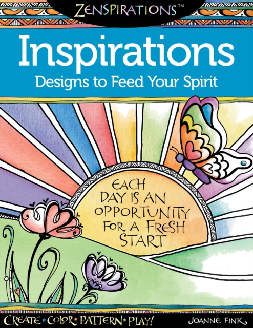 Zenspirations Coloring Book Inspirations Designs to Feed Your Spirit