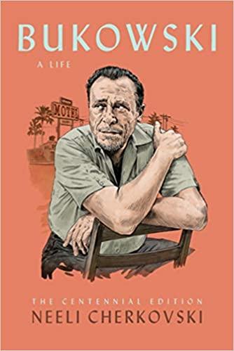 Bukowski, A Life