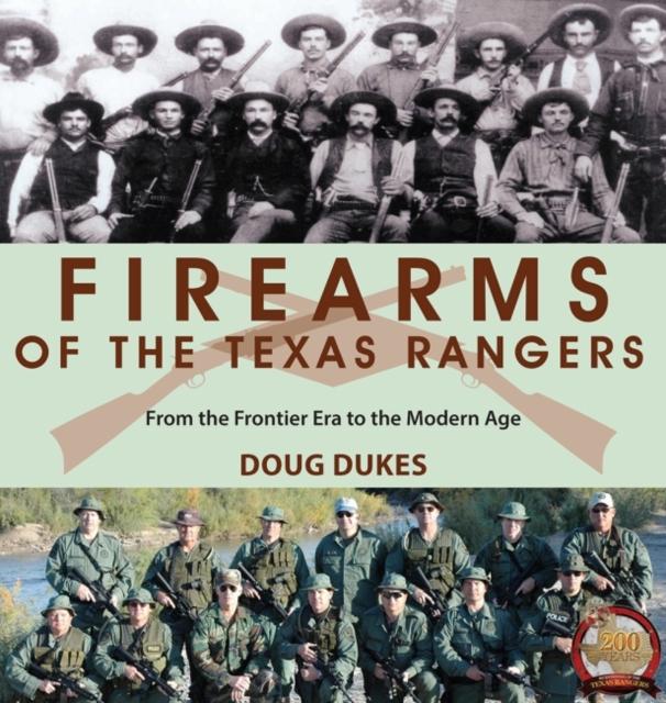Firearms of the Texas Rangers