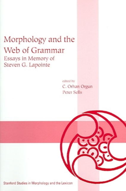 Morphology and the Web of Grammar