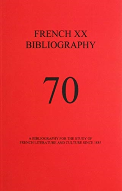 French XX Bibliography, Issue 70