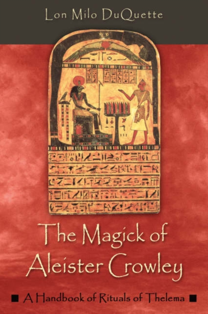 Magick of Aleister Crowley