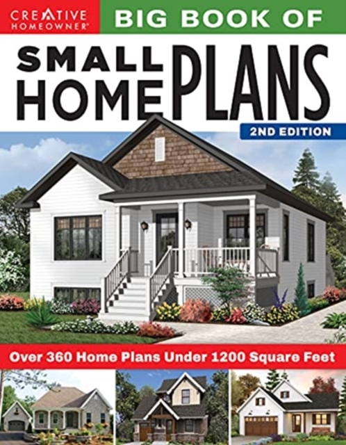 Big Book of Small Home Plans, 2nd Edition