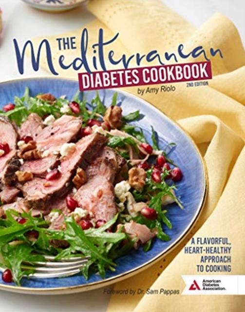 Mediterranean Diabetes Cookbook, 2nd Edition