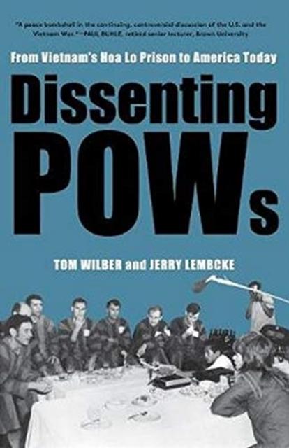 Dissenting POWs: