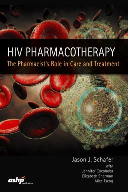 HIV Pharmacotherapy