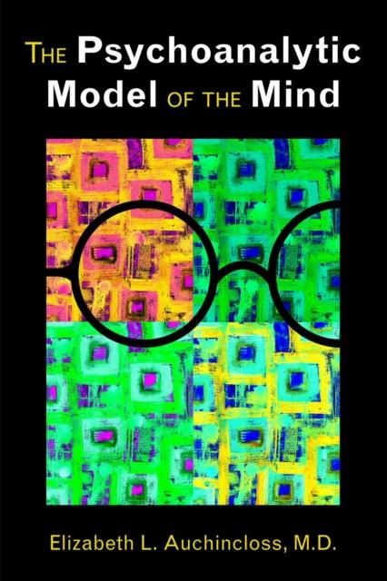 Psychoanalytic Model of the Mind
