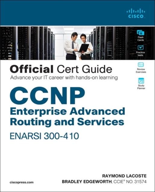 CCNP Enterprise Advanced Routing ENARSI 300-410 Official Cert Guide, 1/ee