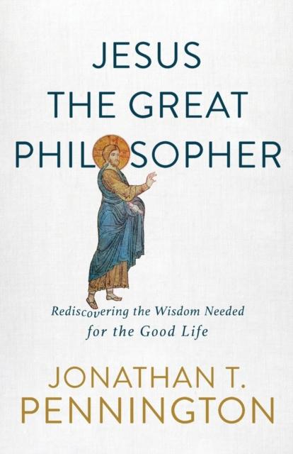 Jesus the Great Philosopher