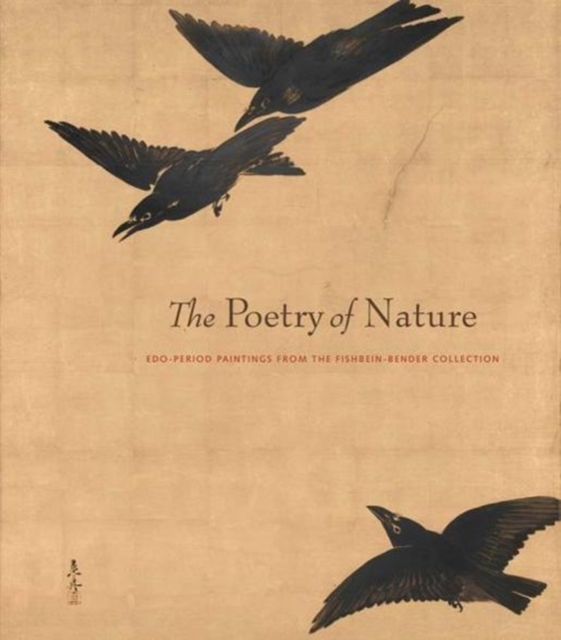 Poetry of Nature - Edo Paintings from the Fishbein-Bender Collection