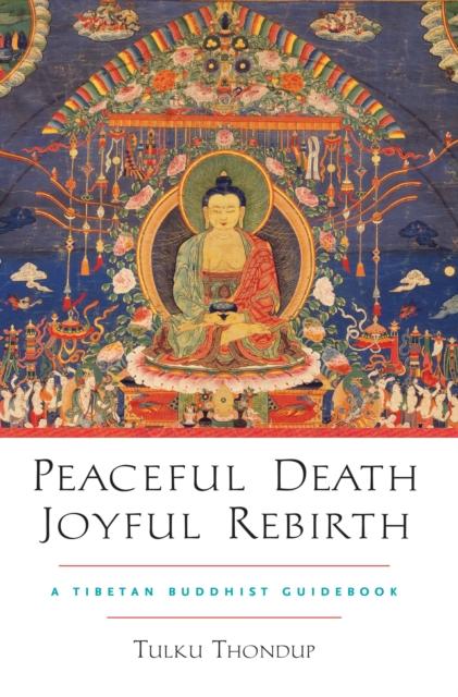 Peaceful Death, Joyful Rebirth