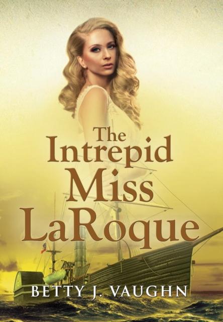 Intrepid Miss LaRoque