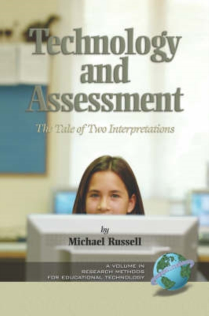 Technology and Assessment: the Tale of Two Interpretations