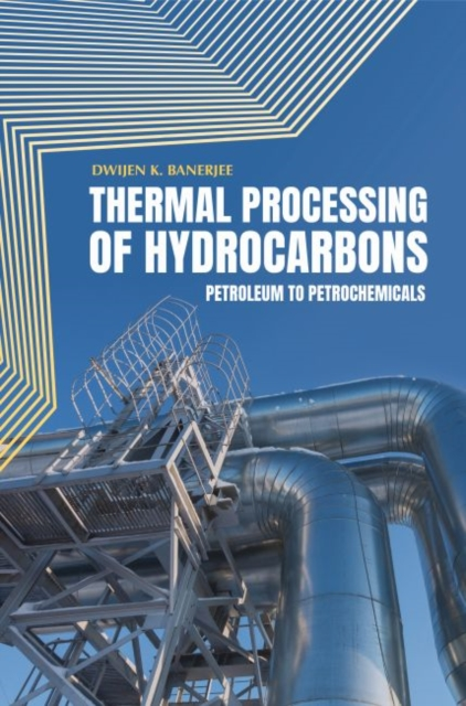 Thermal Processing of Hydrocarbons