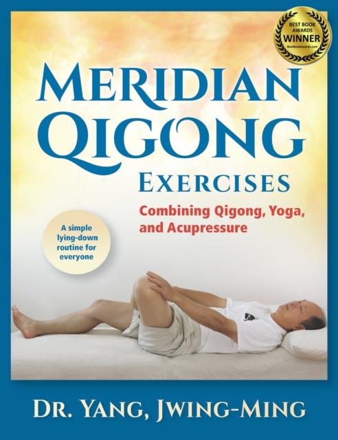 Meridian Qigong Exercises