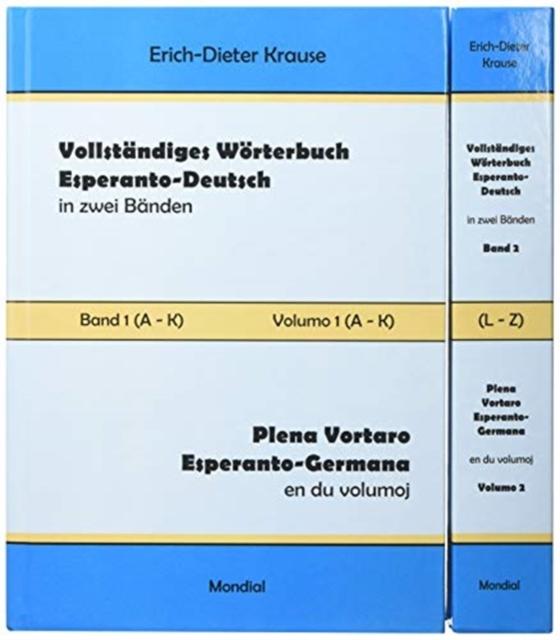 Vollstandiges Woerterbuch Esperanto-Deutsch in zwei Banden, Band 1 and 2 (A - Z)