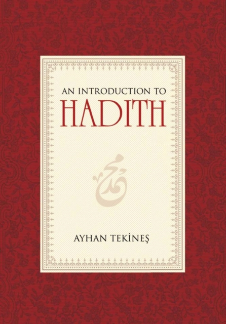 Introduction to Hadith
