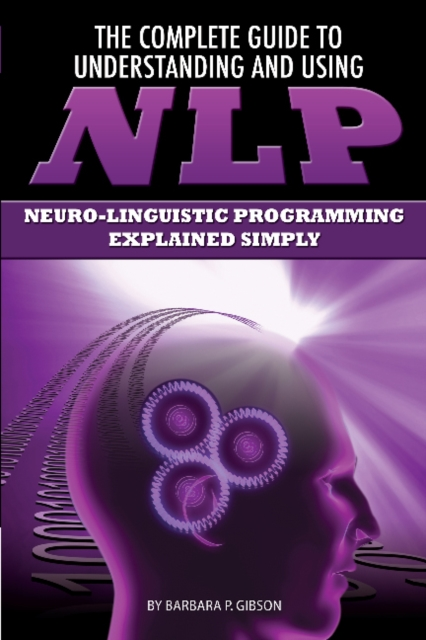 Complete Guide to Understanding & Using NLP