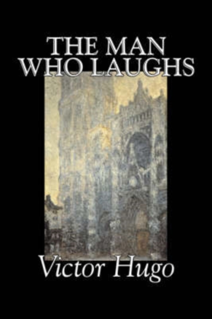 Man Who Laughs by Victor Hugo, Fiction, Historical, Classics, Literary