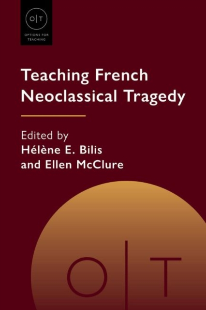 Teaching French Neoclassical Tragedy
