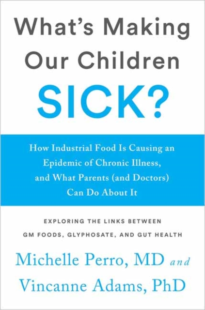 What's Making Our Children Sick?