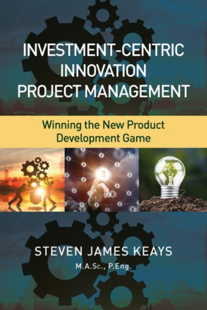 Investment-Centric Innovation Project Management
