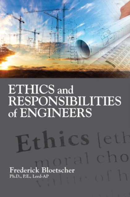 Ethics and Responsibilities of Engineers
