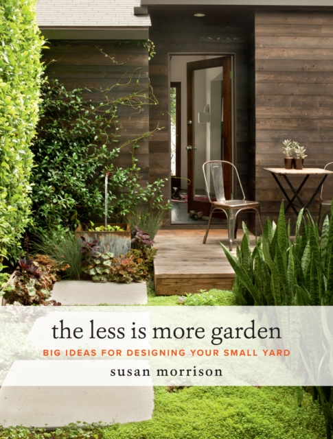 Less Is More Garden