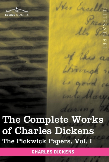 Complete Works of Charles Dickens (in 30 Volumes, Illustrated)