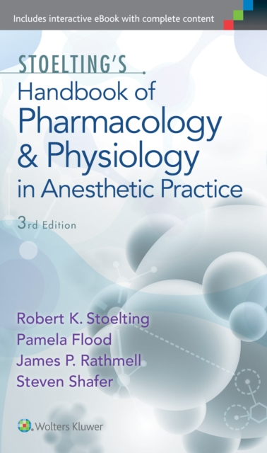 Stoelting's Handbook of Pharmacology and Physiology in Anesthetic Practice
