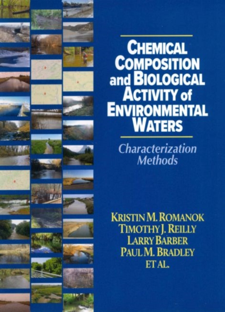Chemical Composition and Biological Activity of Environmental Waters