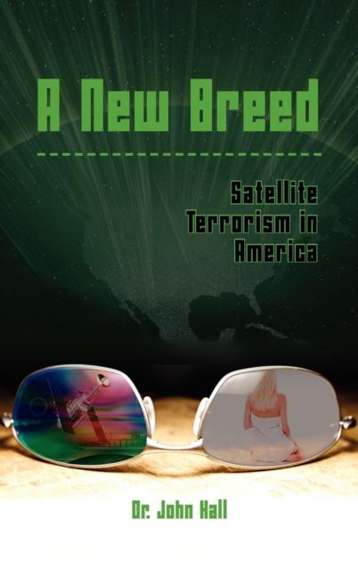 New Breed Satellite Terrorism