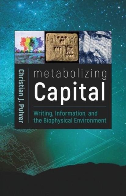 Metabolizing Capital