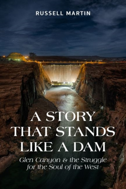 Story That Stands Like A Dam