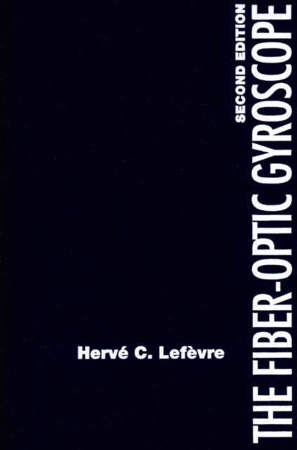 Fiber-Optic Gyroscope, Second Edition
