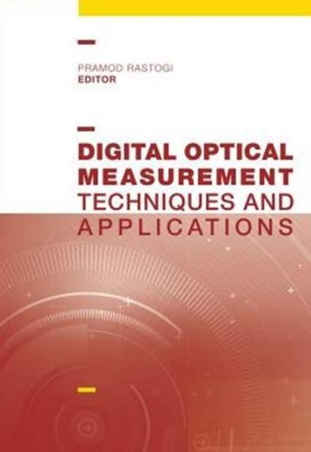 Digital Optical Measurement Techniques and Applications