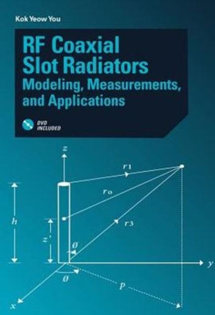 RF Coaxial Slot Radiators: Modeling, Measurements, Applications