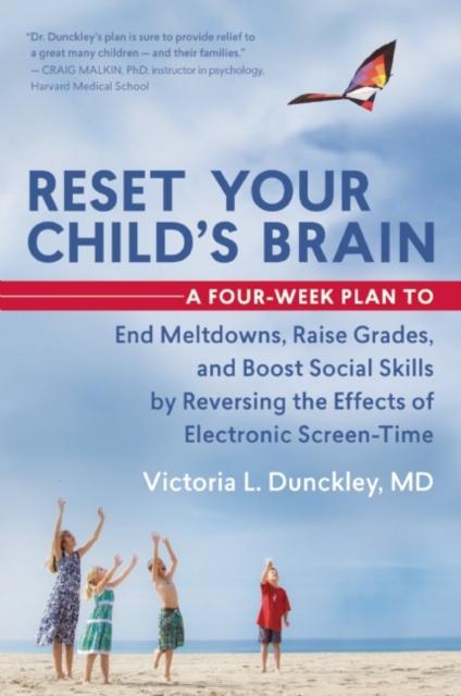 Reset Your Child's Brain