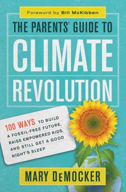 Parents' Guide to Climate Revolution