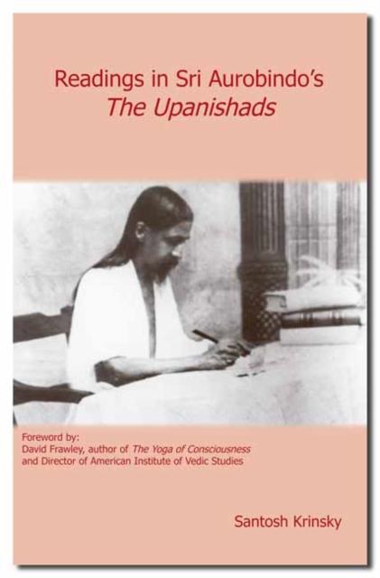 Readings in Sri Aurobindo's The Upanishads