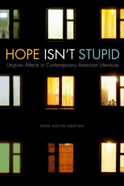 Hope Isn't Stupid