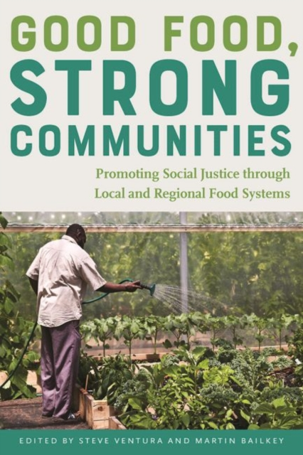 Good Food, Strong Communities